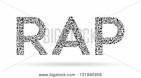 Word made of musical notes on white background. Black notes pattern. Black and white design. Word rap shape. Poster and decoration idea.