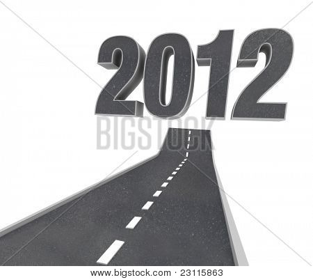The Road to 2012, a black asphalt pavement street arcs forward and upward to point to the numbers of the year, representing the future new year