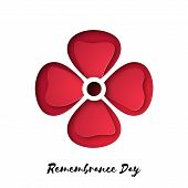 Remembrance Day Also Known As Poppy Day. Vector Poppy Design For Commonwealth Armistice Freedom And  poster