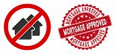Vector No Houses Icon And Grunge Round Stamp Seal With Mortgage Approved Phrase. Flat No Houses Icon poster