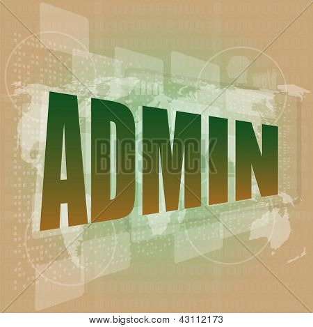 Admin Words On Digital Touch Screen Interface