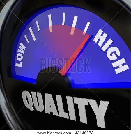 A fuel gauge with the word Quality to represent improving or increasing measurement of different attributes, as obtained through reviews, comments, feedback or other ratings from customers