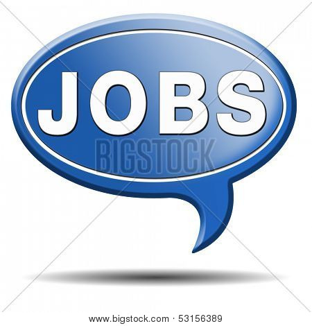job search find vacancy for jobs search job online job application help wanted hiring now job sign job button job ad advert advertising