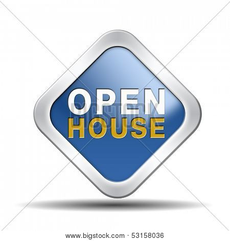 Open house sign or icon don�¢??t buy or rent a house before you visit the real estate or model house