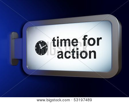 Time concept: Time for Action and Clock on billboard background