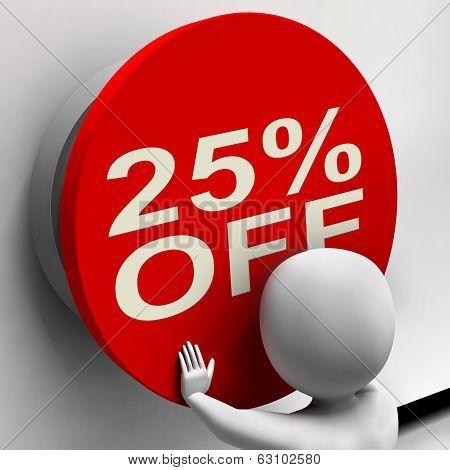 Twenty-five Percent Off Shows 25 Price Reduction