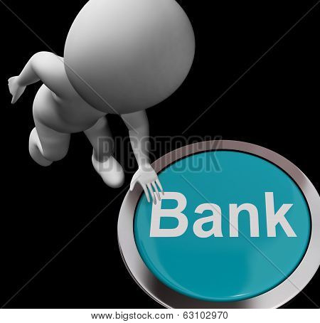 Bank Button Shows Deposits Withdrawals And Payments