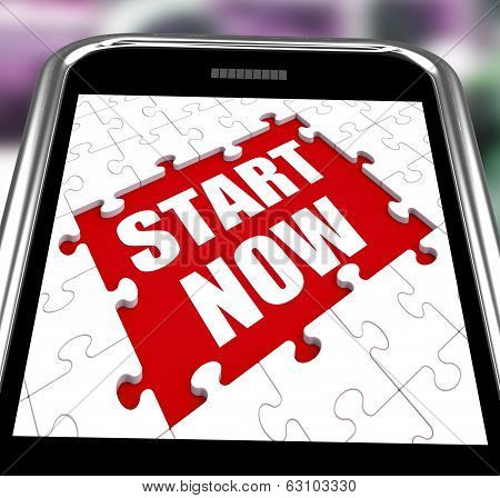 Start Now Smartphone Shows Commence Or Begin Immediately
