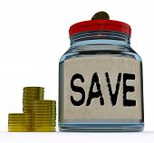Save Jar Shows Save Or Set Aside Money And Finances