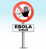 Warning Ebola Virus