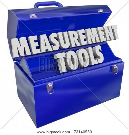 Measurement Tools words in 3d letters in a blue metal toolbox to gauge your performance level