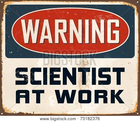 Vintage Metal Sign - Warning Genius At Work - Vector EPS10. Grunge effects can be easily removed for a cleaner look.