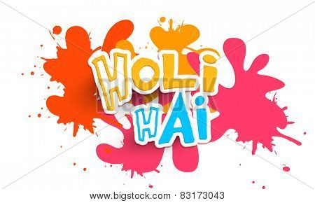 Indian color festival celebration poster or banner design with Hindi text Holi Hai (Its Holi) on color splash background.