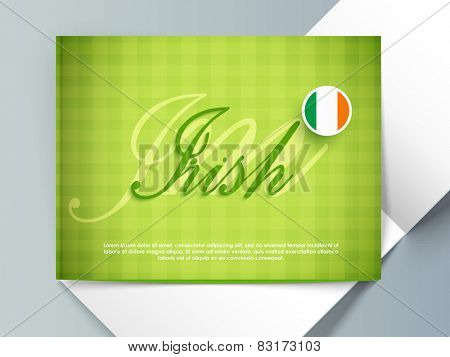 Creative greeting card design with text I am Irish and Irish Flag colors for Happy St. Patrick's Day celebration.