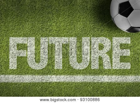 Soccer field with the text: Future