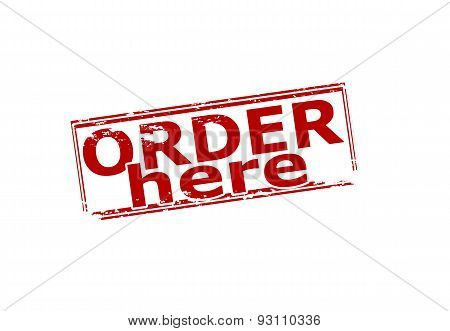 Rubber stamp with text order here inside vector illustration
