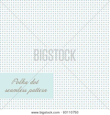 Seamless polka dot background. Simple vector background with blue and grey dots. Cute artistic design for invitation, wedding or greeting cards and scrapbooking elements.