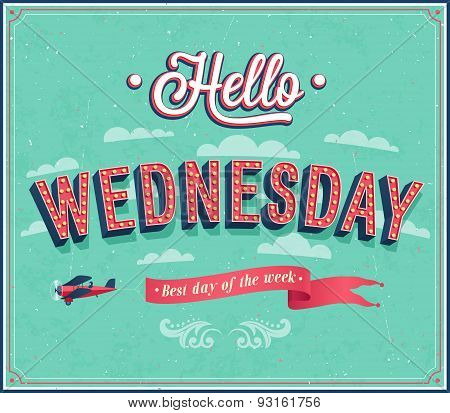 Hello Wednesday Typographic Design.