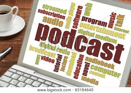 podcast word cloud on a laptop screen with a cup of coffee - internet broadcasting concept
