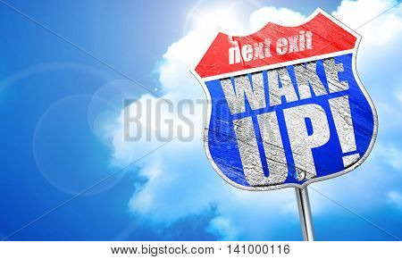 wake up, 3D rendering, blue street sign