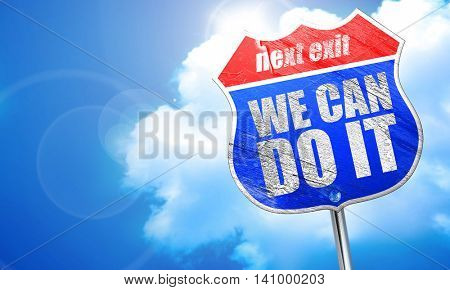 we can do it, 3D rendering, blue street sign