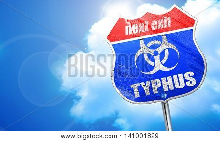 Typhus concept background, 3D rendering, blue street sign