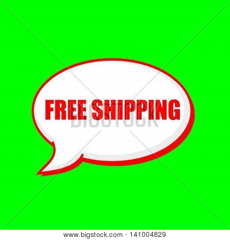 free shipping red wording on Speech bubbles Background Green