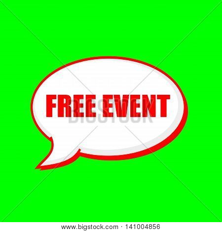 FREE EVENT red wording on Speech bubbles Background Green