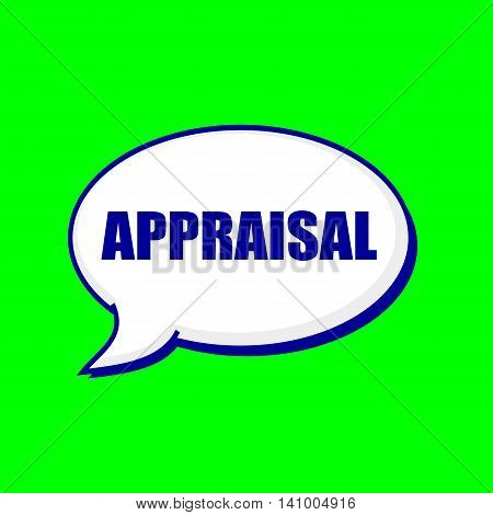 APPRAISAL blue wording on Speech bubbles Background Green