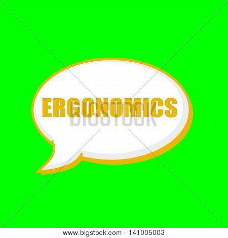ERGONOMICS orange wording on Speech bubbles Background Green