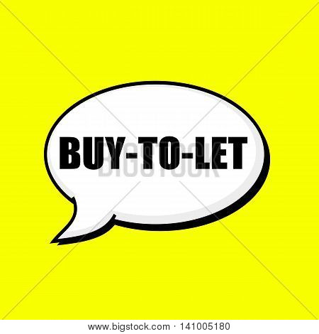 BUY-TO-LET black wording on Speech bubbles Background Yellow