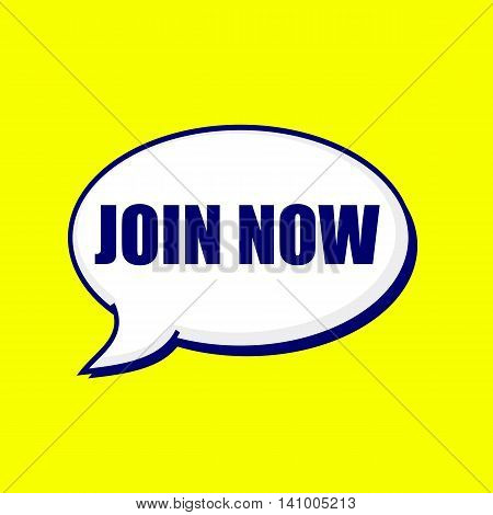 Join now blue-black wording on Speech bubbles Background Yellow
