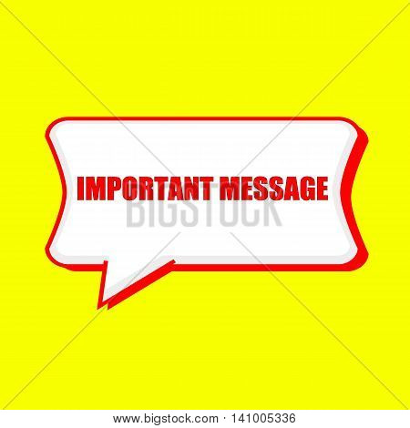 important message red wording on Speech bubbles Background Yellow