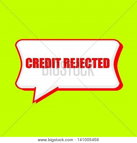 credit rejected red wording on Speech bubbles Background Yellow lemon