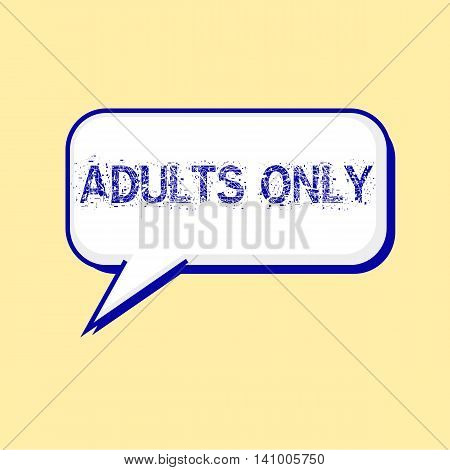 ADULTS ONLY blue wording on Speech bubbles Background Yellow-White