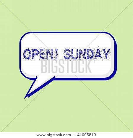 open sunday blue wording on Speech bubbles Background Green-White