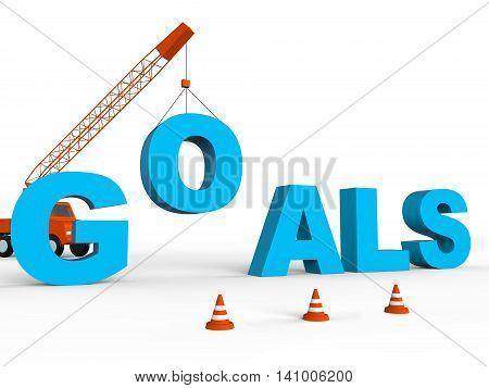 Build Goals Represents Improvement Aspire And Wishes 3D Rendering