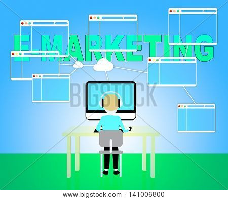 Emarketing Online Represents Web Site And E-marketing