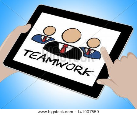 Teamwork Online Means Together Web And Internet