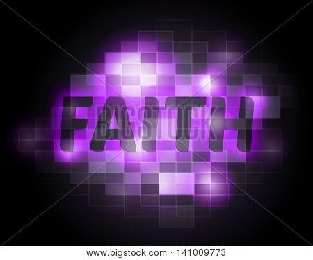 Faith Word Indicates Believing Faithful And Believe