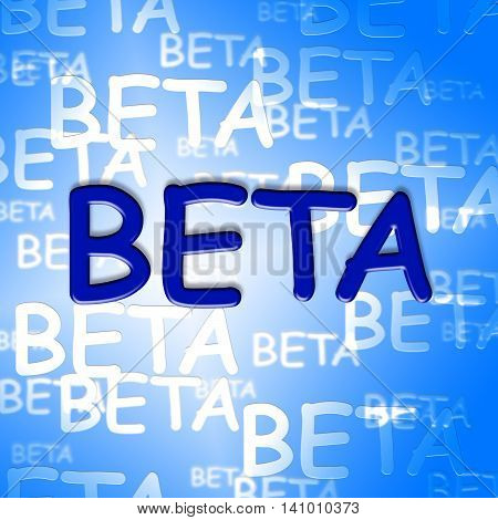 Beta Words Means Development Testing And Software