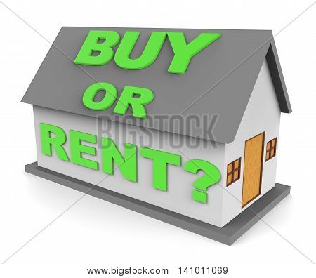 Buy Rent House Represents Real Estate And Buys 3D Rendering