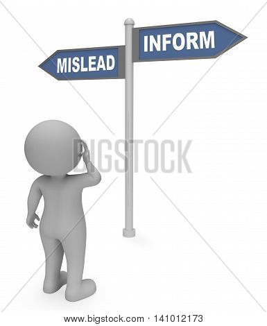 Mislead Inform Sign Indicates Advice Deceive And Enlighten 3D Rendering