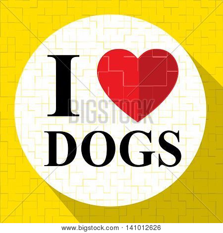 Love Dogs Represents Terrific Doggy And Nice Puppy