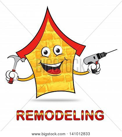House Remodeling Indicates Fix Up And Building