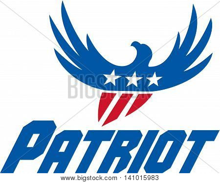 Illustration of an american bald eagle flying viewed from front with usa american stars on its wings and american stripes as its body set on isolated white background with the word Patriot done in retro style.