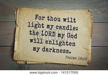 Top 500 Bible verses. For thou wilt light my candle: the LORD my God will enlighten my darkness.