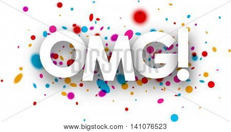 Omg paper card with color drops. Vector illustration.