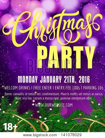 Christmas party lettering. Christmas party poster with fir sprigs and lights of round shape. Handwritten text with decorative elements can be used posters, leaflets, banners