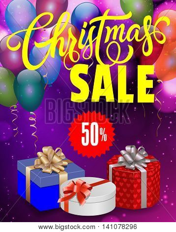 Christmas sale lettering. Christmas sale design template with present boxes, balloons and star sign with discount percent. Sale concept. Can be used for posters, banners, leaflets